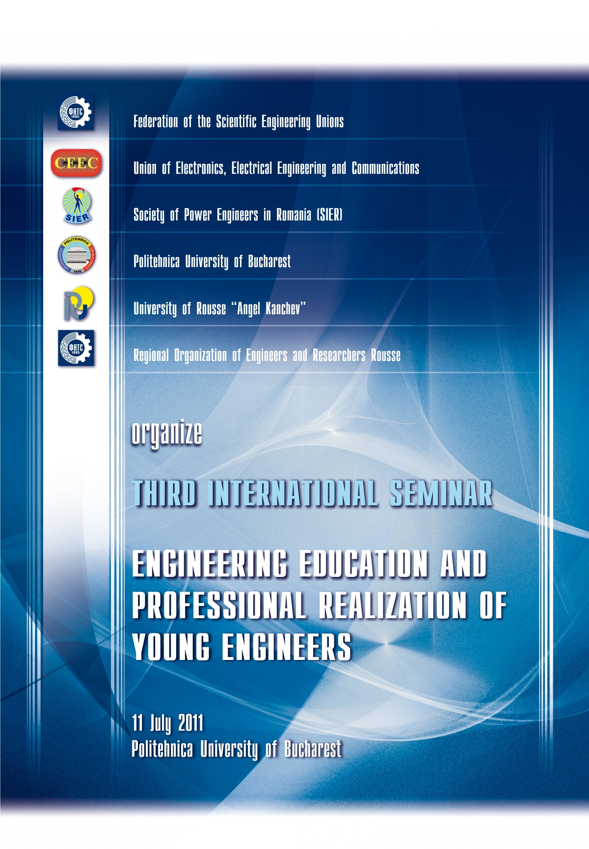 3rd International Seminar - Engineering education and professional realization of young engineers